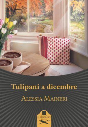 Tulipani a Dicembre